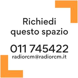 Richiedi questo spazio - 011 745422 - radiorcm@radiorcm.it
